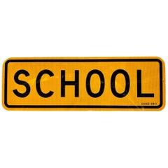 Vintage 'SCHOOL' Street Sign