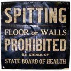 Vintage SPITTING PROHIBITED Prison Sign