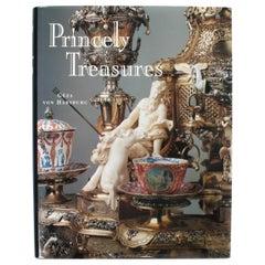 Princely Treasures by Geza Von Habsburg, First Edition