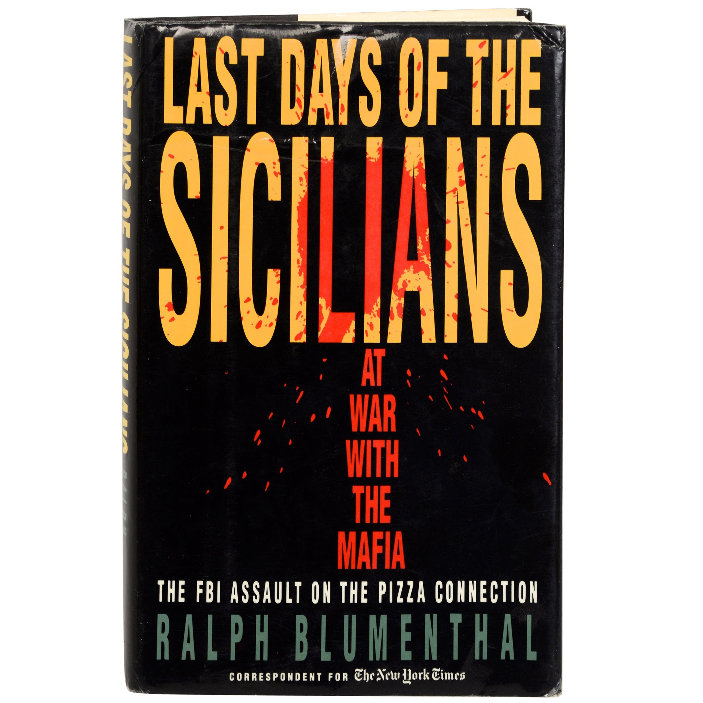 Last Days of the Sicilians by Ralph Blumenthal, Stated First Edition