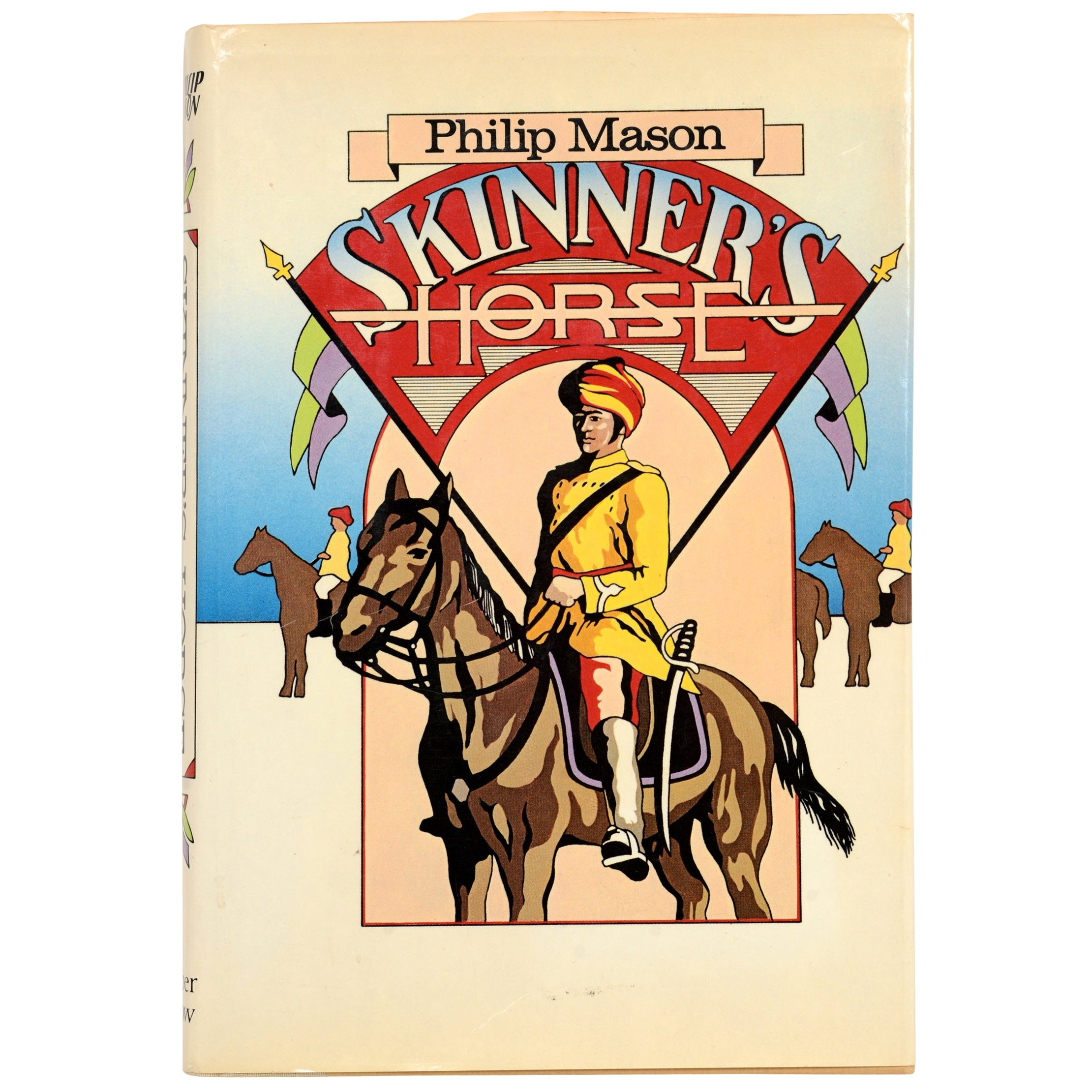 Skinner's Horse by Philip Mason, Stated First Edition