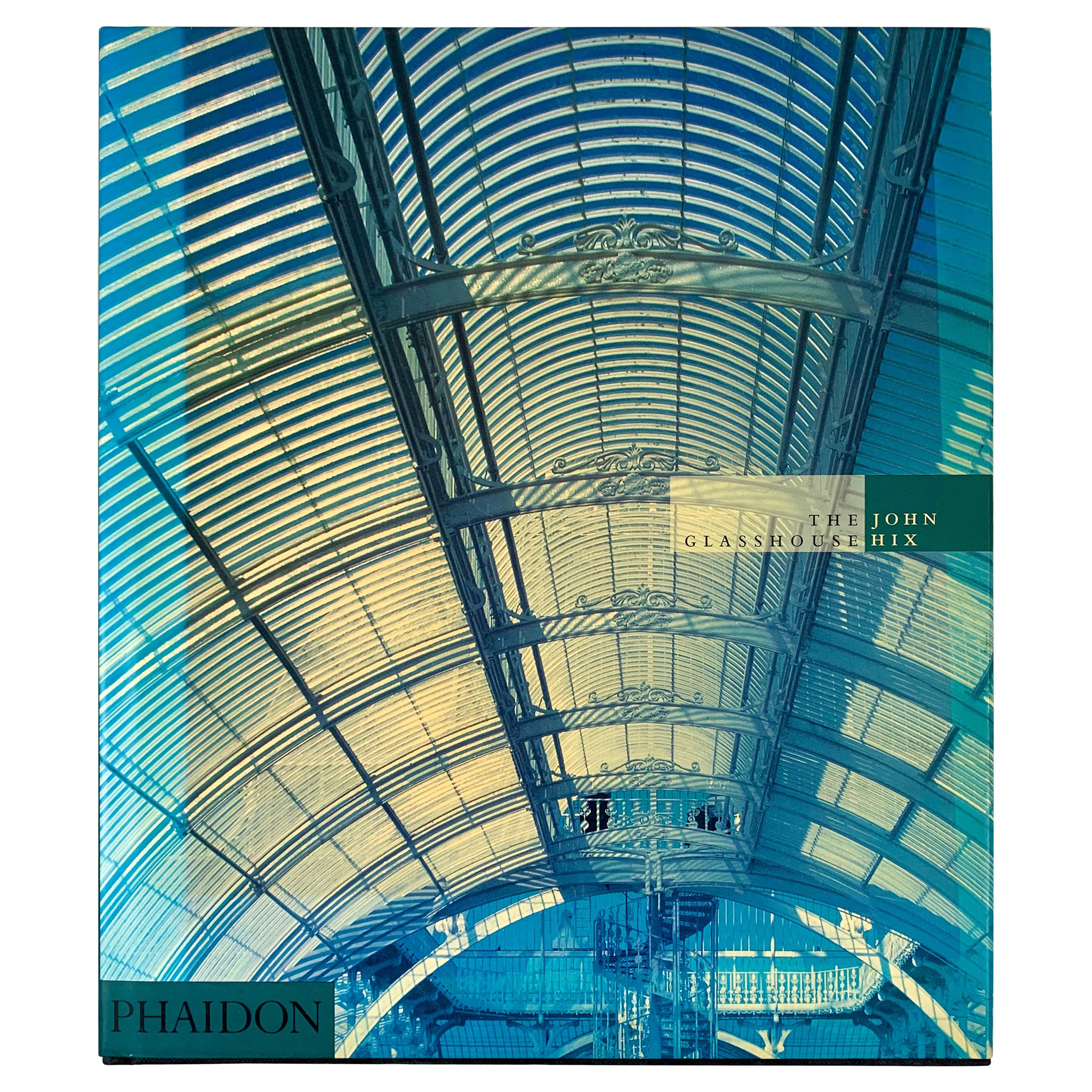 The Glasshouse by John Hix – Phaidon Architecture History and Garden Photo Book