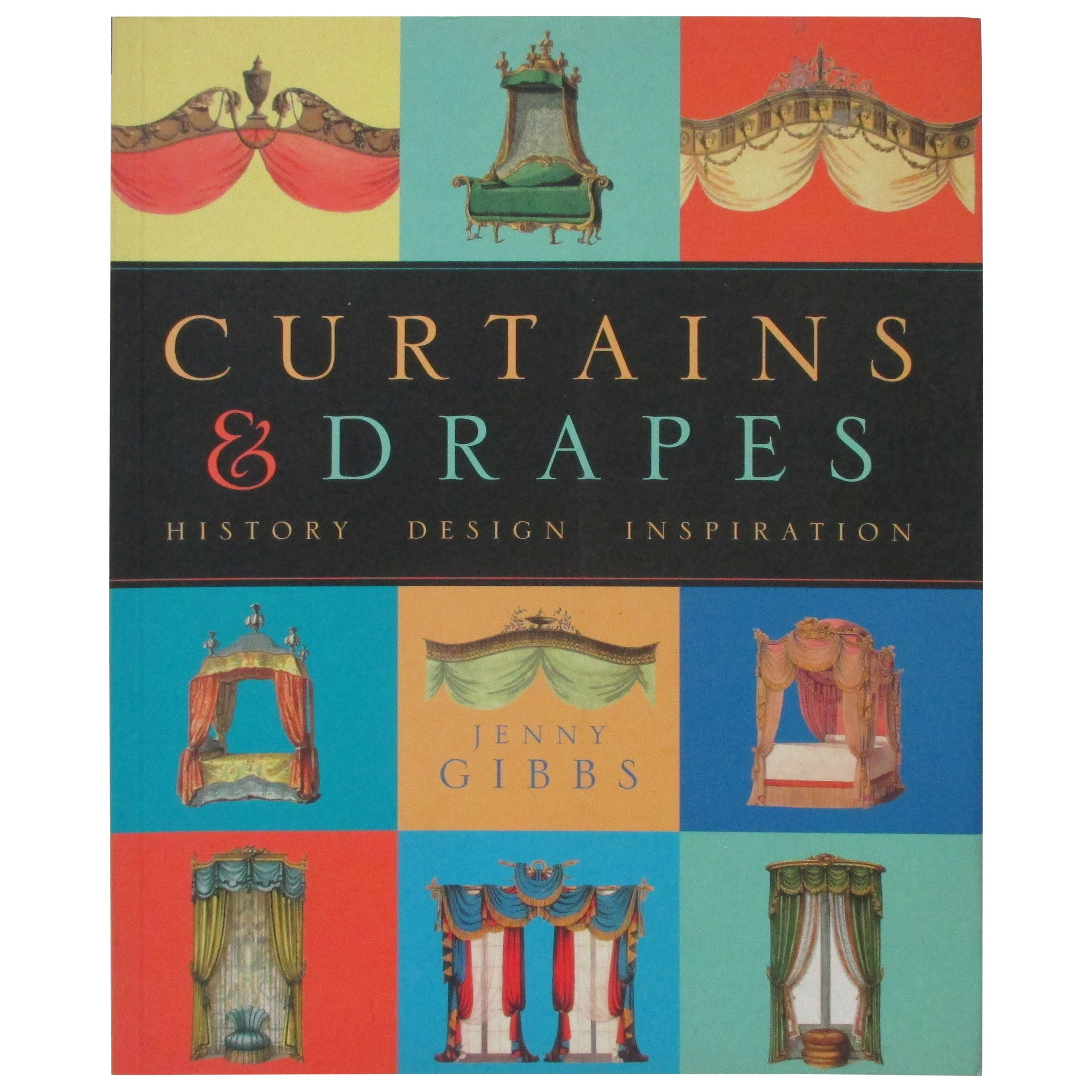 Curtains and Drapes: History, Design, Inspiration Softcover Decoration Book