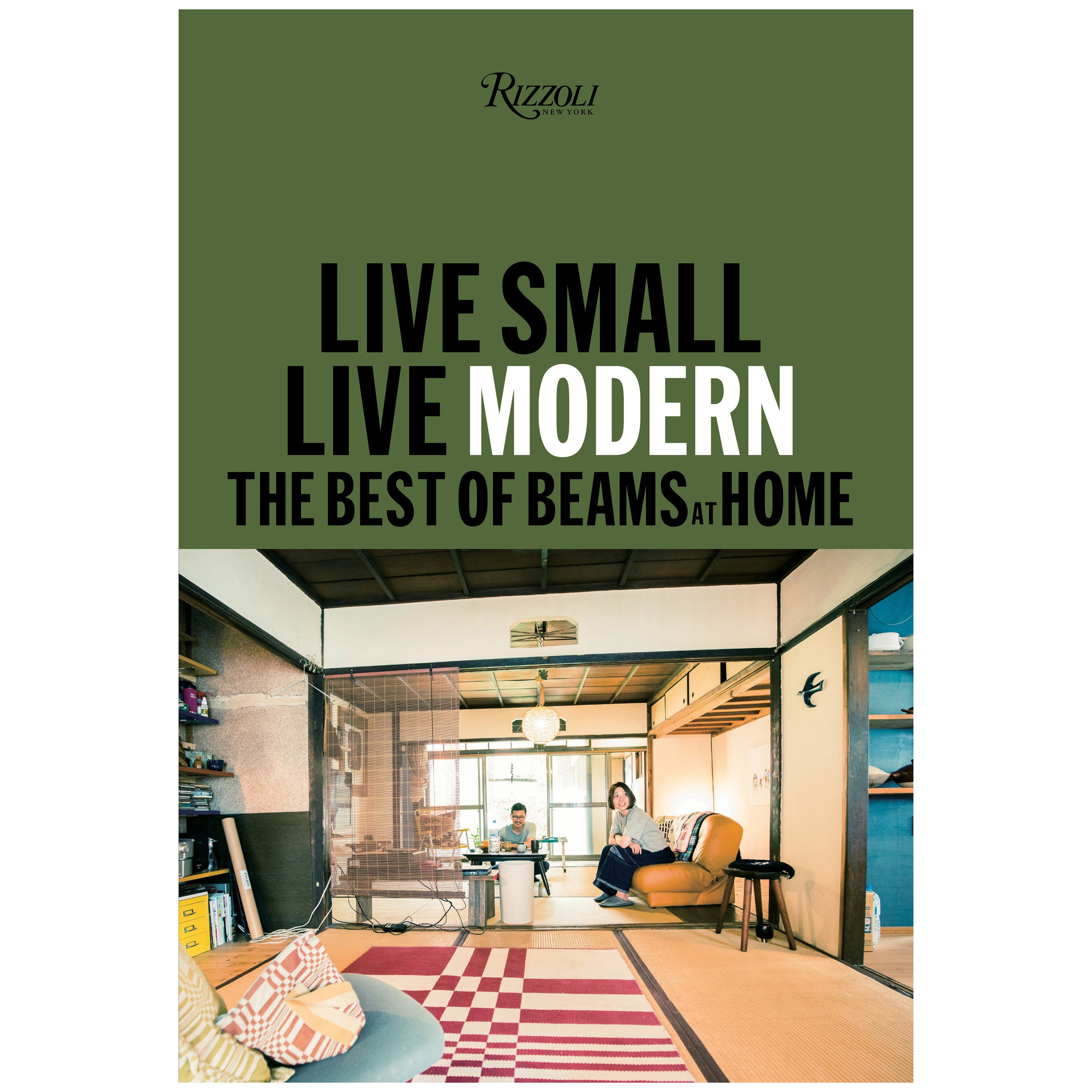 Live Small/Live Modern The Best of Beams at Home