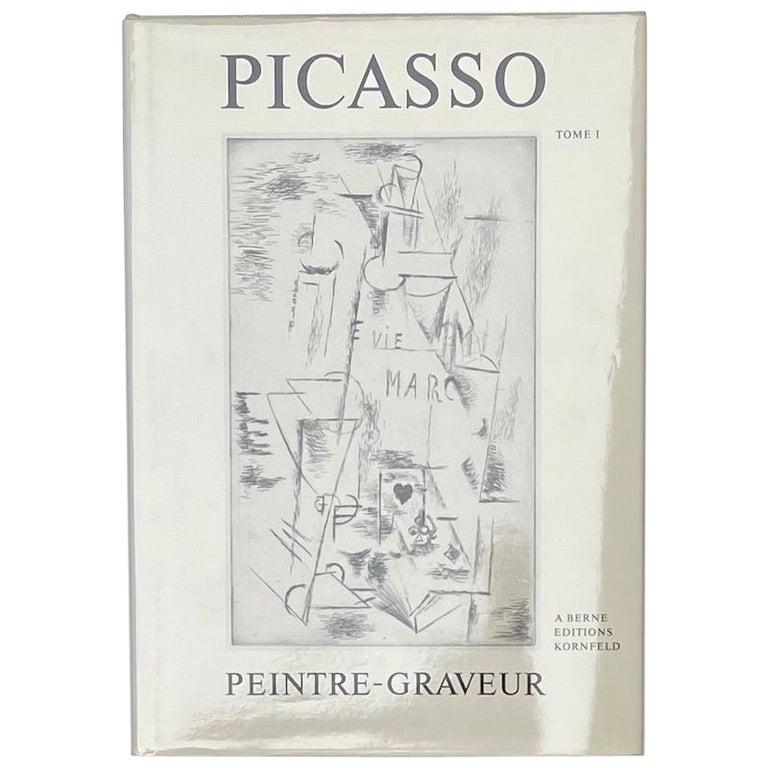 Picasso Peintre-Graveur, Catalogue Raisonne, Tome 1, by Bernhard Geiser For Sale