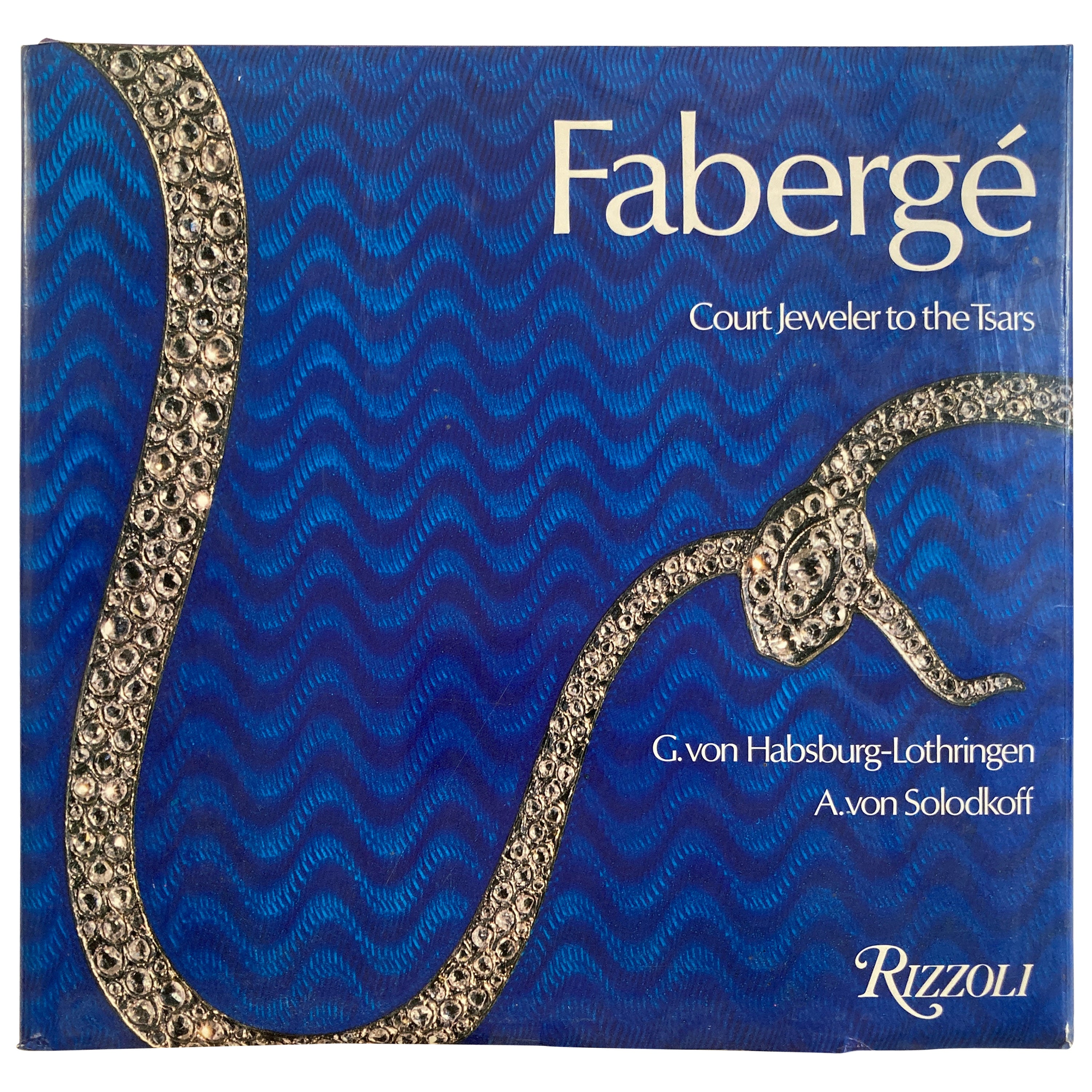 Fabergé Court Jeweler to the Tsars Hardcover Table Book