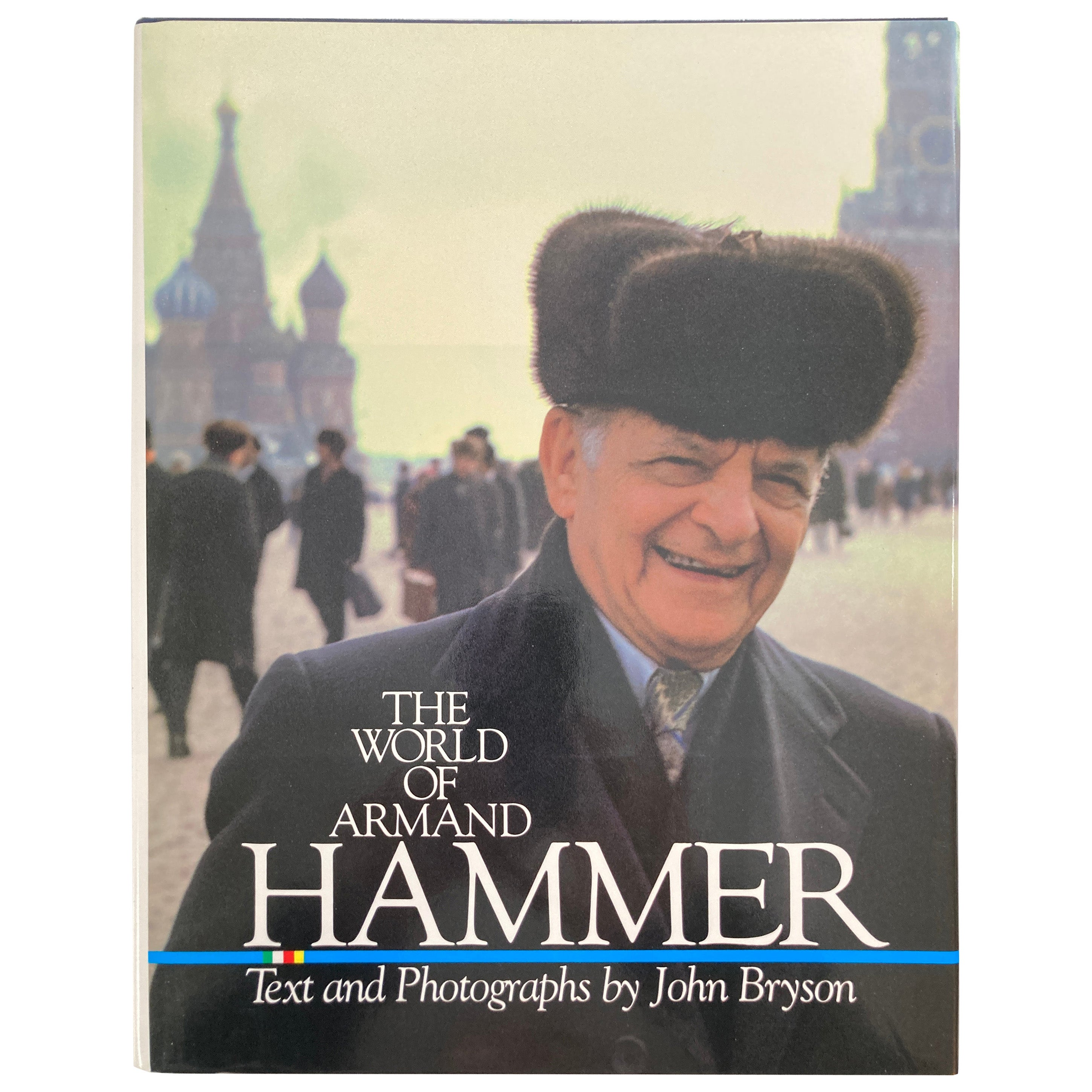 The World of Armand Hammer by John Bryson, Hardcover Coffee Table Book