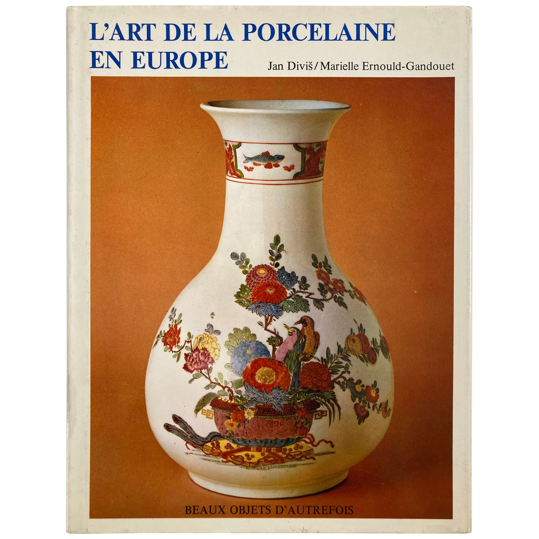 L'art de la Porcelaine en Europe Book, 1984