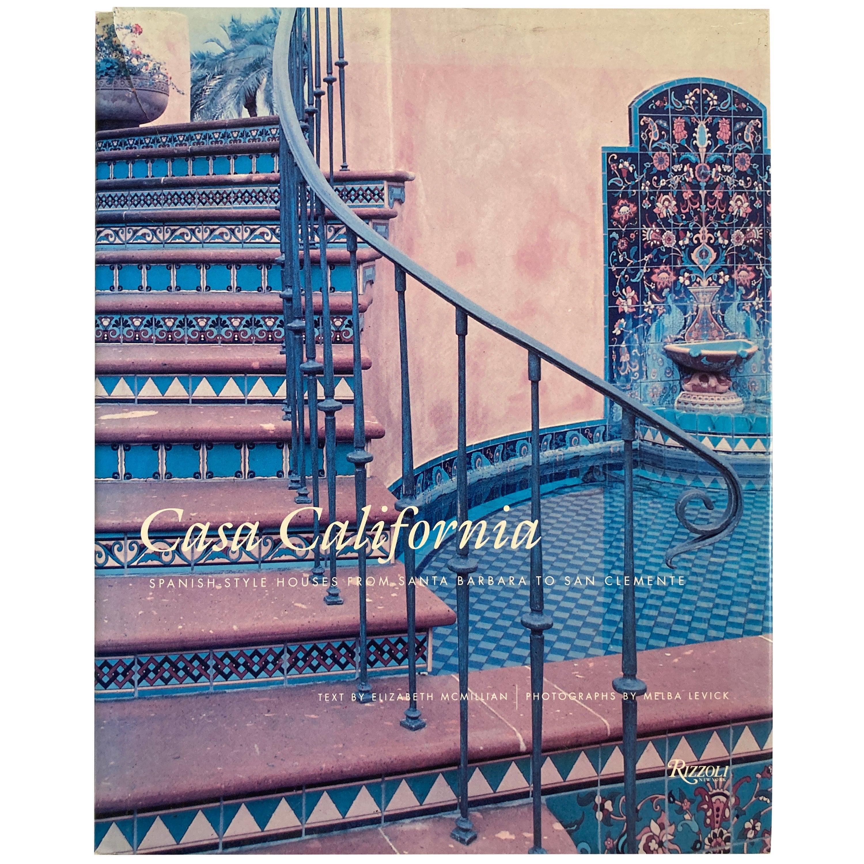 Casa California: Spanish-Style Houses Santa Barbara Book