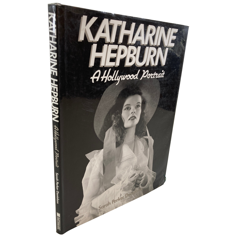 Katharine Hepburn A Hollywood Portrait by Danielson Sarah Parker Hardcover Book
