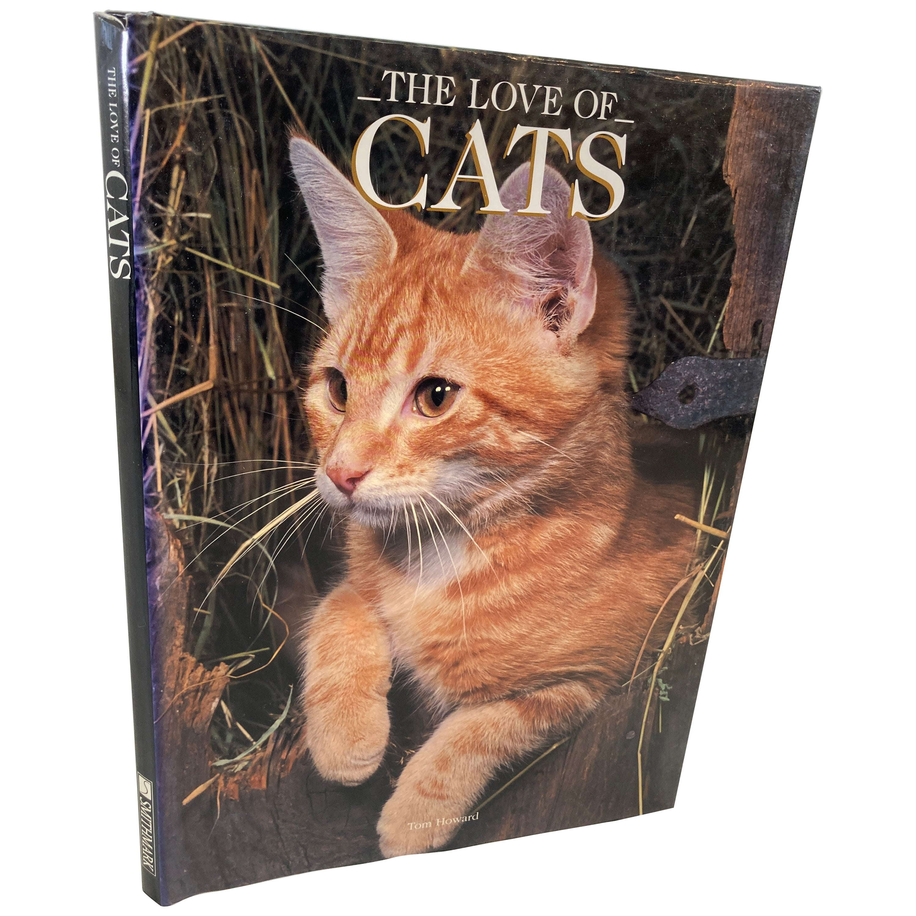 Love of Cats by Tom Howard Hardcover Book