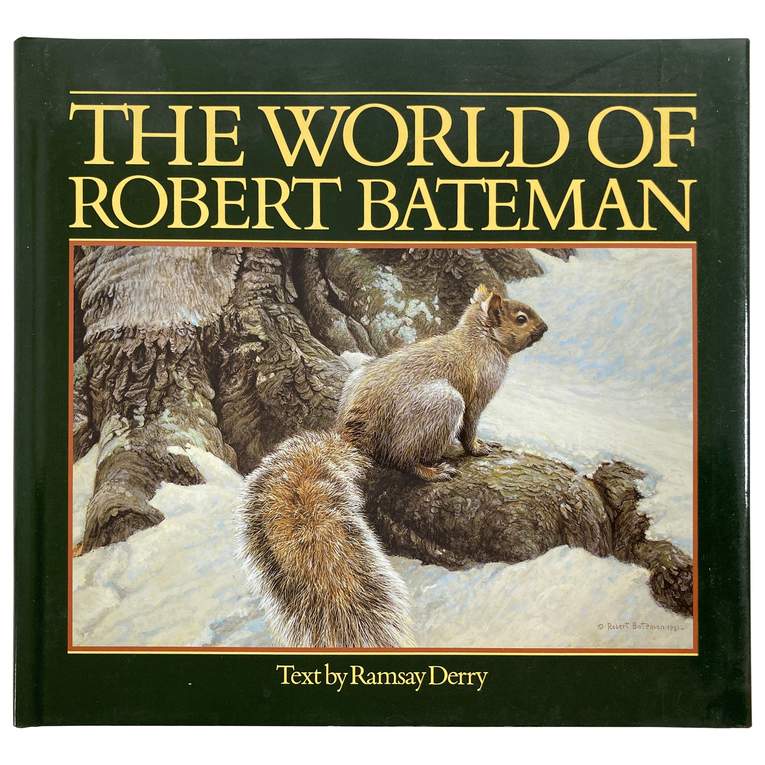 The World of Robert Bateman Hardcover Book