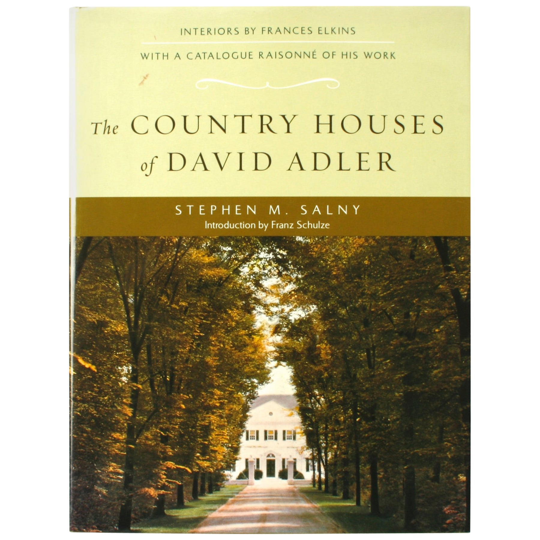 The Country Houses of David Adler by Stephen M. Salny, First Edition