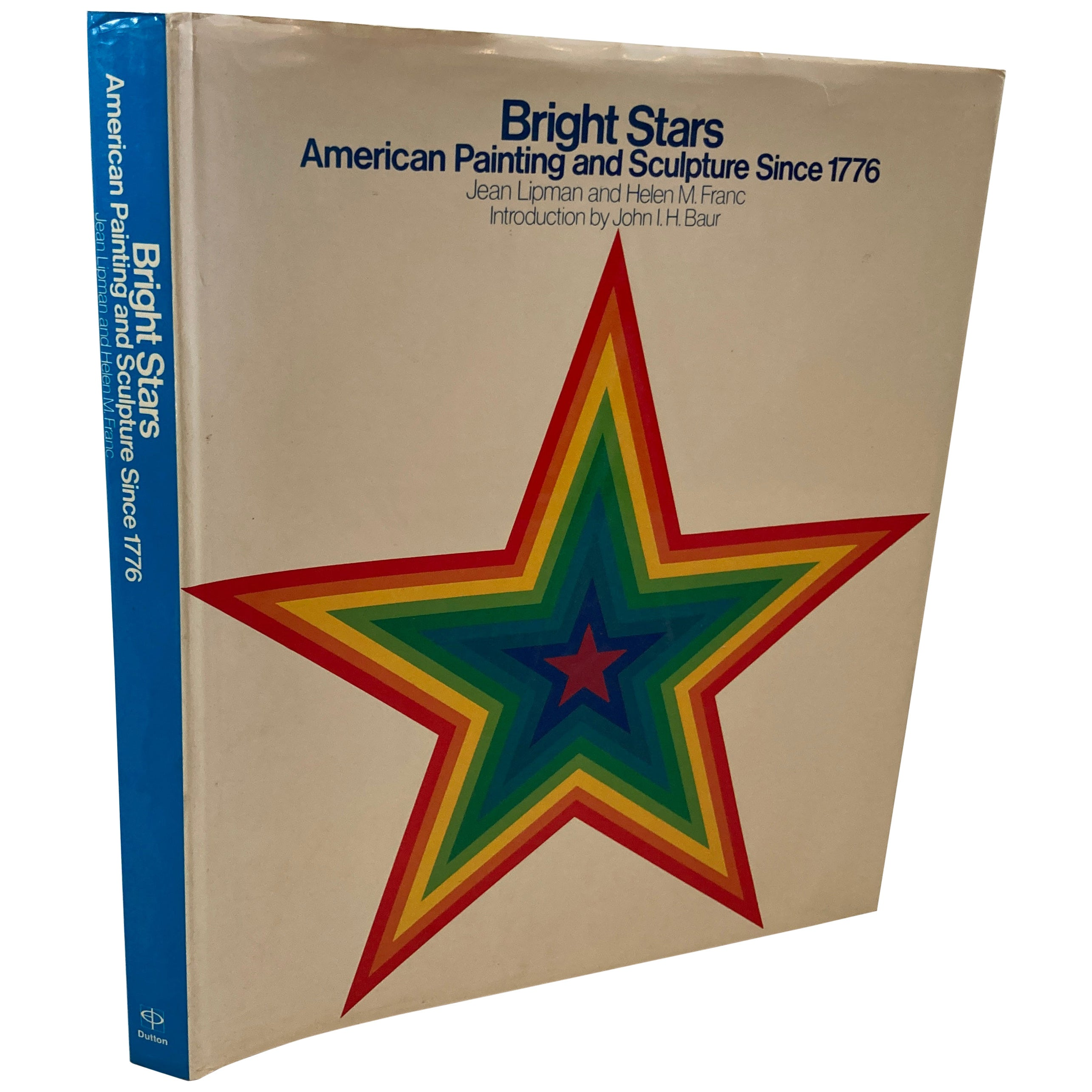 Bright Stars American Painting and Sculpture Since 1776 Hardcover Book