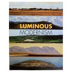 Luminous Modernism Scandinavian Art Comes to America: A Retrospective 1912-2012