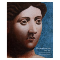 Picasso's Drawings, 1890-1921 Reinventing Tradition Marilyn McCully