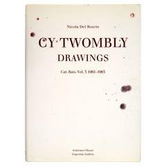 Cy Twombly, Drawings, Catalogue Raisonne Volume 3 1961-1963 Nicola del Roscio