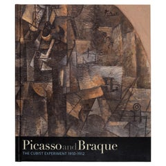 Picasso and Braque The Cubist Experiment, 1910-1912, 9/17/2011-01/08/2012