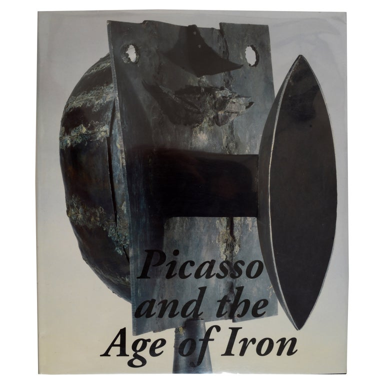 Picasso and the Age of Iron by Carmen Gimenez, Curator, 1st Ed For Sale