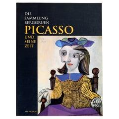 Picasso Und Seine Zeit Die by Sammlung Berggruen, 1st Ed