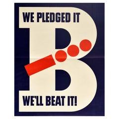 Original Vintage Poster We Pledged It We'll Beat It WWII Victory Morse Design
