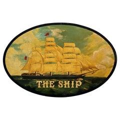 "English Pub Sign, ""The Ship"""