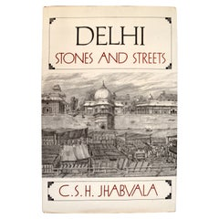 Delhi Stones and Streets by C.S.H. Jhabvala, Signed by the Author