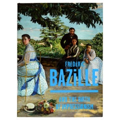 Frédéric Bazille and the Birth of Impressionism, 1st Ed Catalog Raisonné