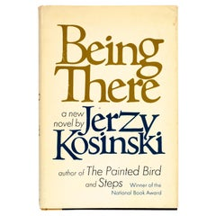 Being There by Jerzy N. Kosinski, Stated 1st Ed