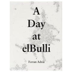 In Stock in Los Angeles, A Day at elBulli by Ferran Adrià, Juli Soler