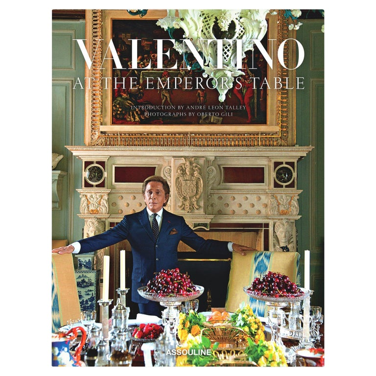 In Stock in Los Angeles, Valentino: At the Emperor's Table by André Leon Talley For Sale