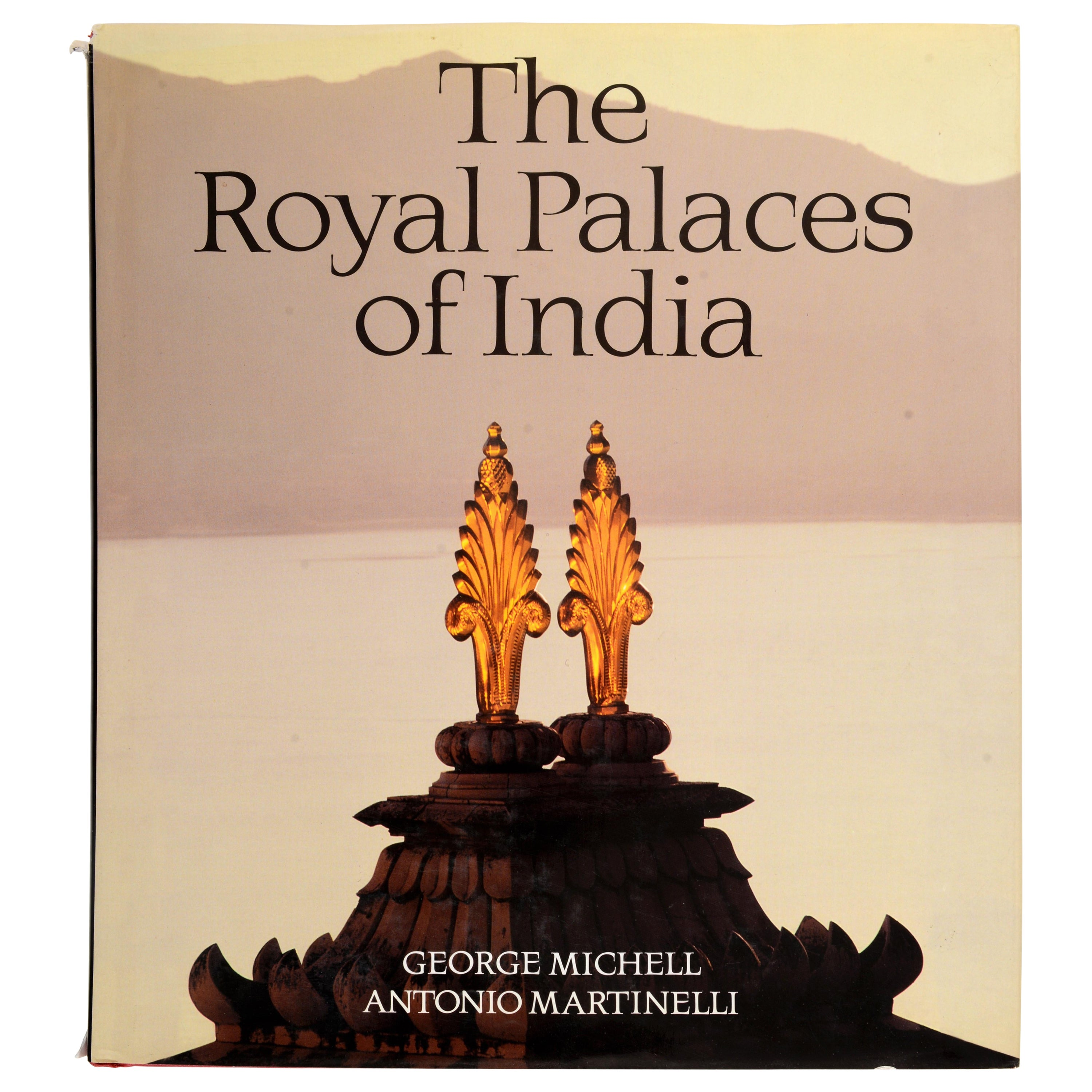 The Royal Palaces of India by George Michell, 1st Ed