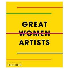 In Stock in Los Angeles, Great Women Artists, Phaidon Editors