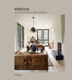 Workstead Interiors of Beauty and Necessity