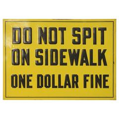 "1930s Embossed Metal Sign ""One Dollar Fine"""