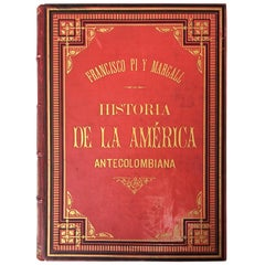 19th History of the Antecolombian America with Original Engravings and Pictures