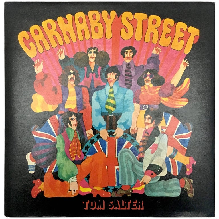 Carnaby Street, Tom Salter & Malcolm English, First Edition, 1970 For Sale