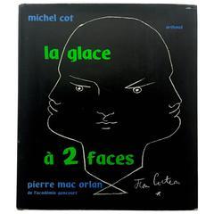 """""""Jean Cocteau, Pierre Mac Orlan & Michel Cot - La Glace à 2 Faces"""" Book"""