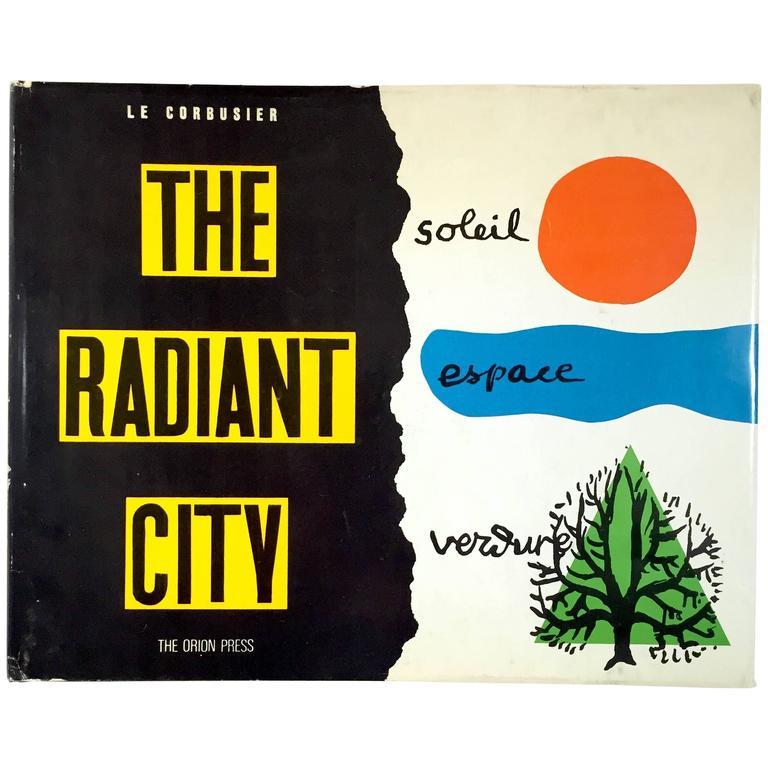 Le Corbusier  - The Radiant City 1967