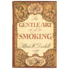 Alfred H. Dunhill –The Art of Smoking 1st edition 1954