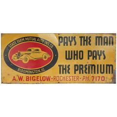 "1930s Auto Insurance Advertising Tin Sign ""Pays The Man Who Pays The Premium"""