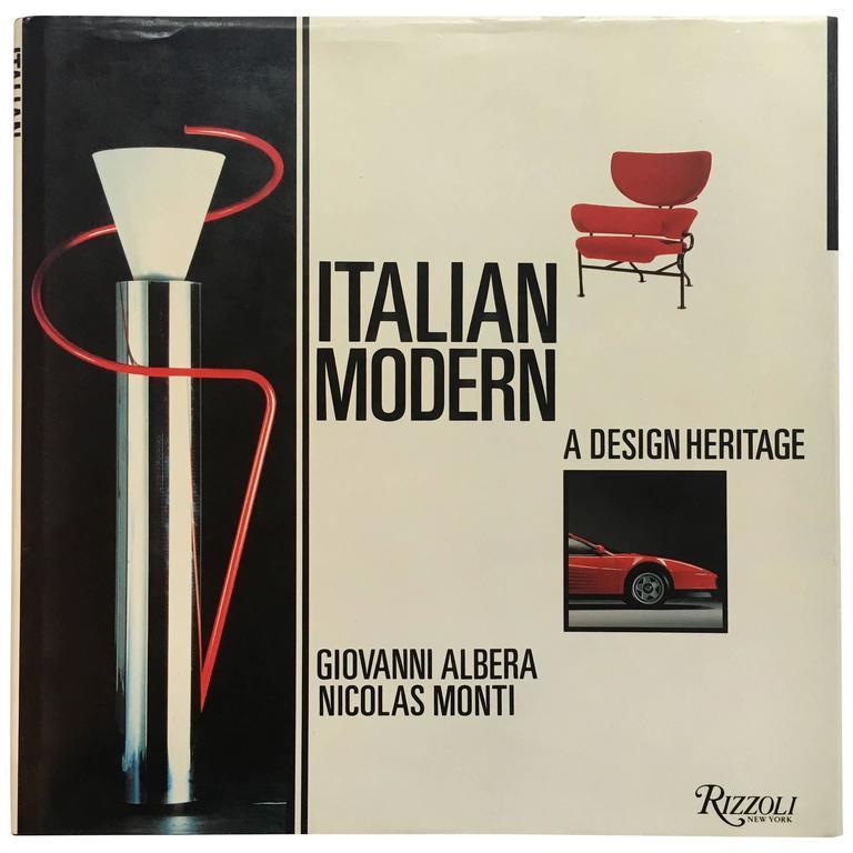 """""""Giovanni Albera & Nicolas Monti – Italian Modern: A Design Heritage"""" Book For Sale"""