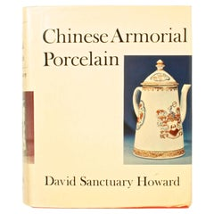 Chinese Armorial Porcelain by David Sanctuary Howard, Inscribed by the Author