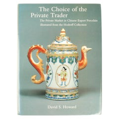 Choice of the Private Trader by David S. Howard, Signed