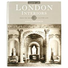 London Interiors, from the Archives of Country Life by John Cornforth, 1st Ed