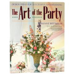 """""""The Art of the Party"""" Book by Renny Reynolds"""