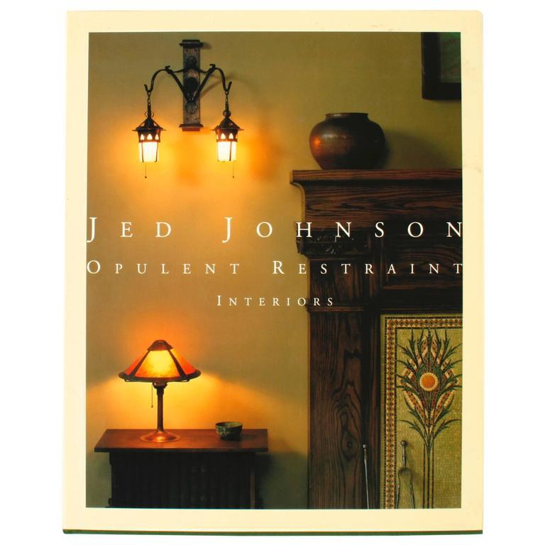 """Jed Johnson Opulent Restraint Interiors"" Book"
