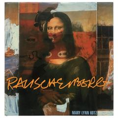 """Mary Lynn Kotz – Rauschenberg: Art and Life"" Book"