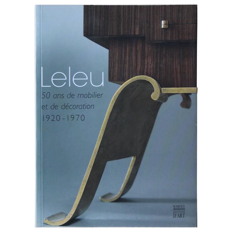 leleu 50 ans de mobilier et de decoration 1920 1970 book for sale at 1stdibs. Black Bedroom Furniture Sets. Home Design Ideas