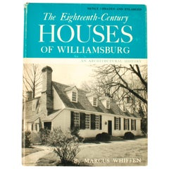 18th Century Houses of Williamsburg by Marcus Whiffen